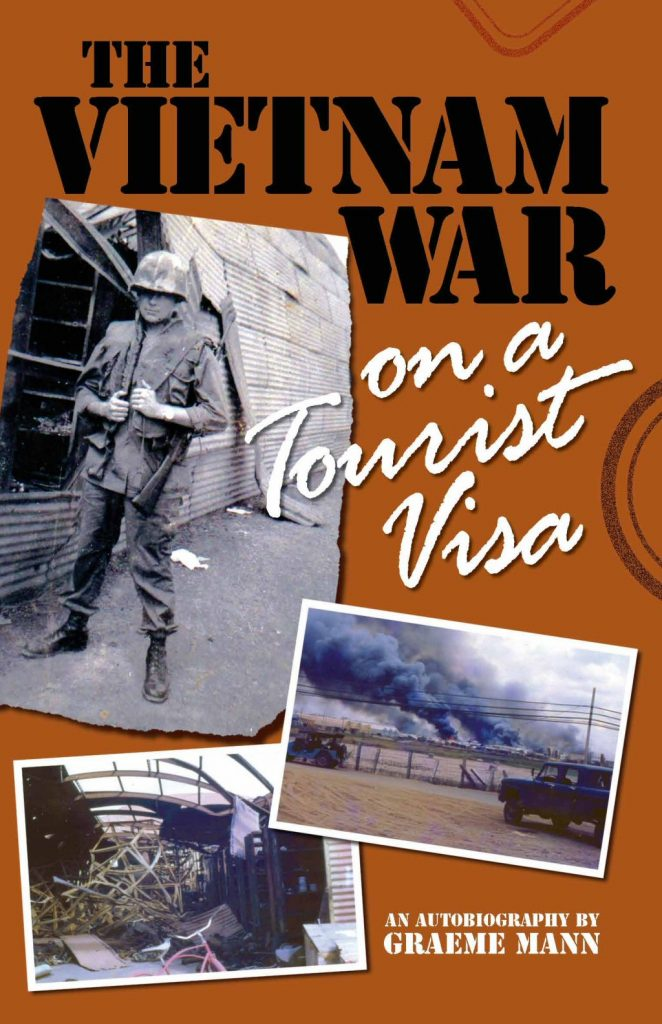 The Vietnam War on a Tourist Visa